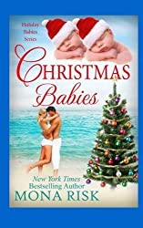 Christmas Babies (Holiday Babies Series) by Mona Risk (2015-10-27)