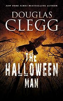 The Halloween Man by [Douglas Clegg]