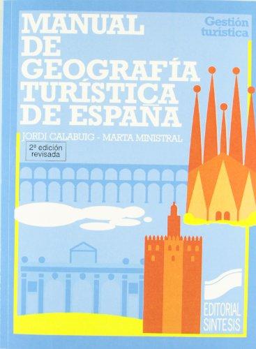 Manual de geografía turística de España (Gestión turística)