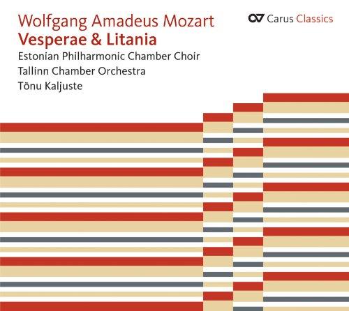 Mozart : Vesperae & Litania. Choeur Philharmonique de Chambre d'Estonie. Orchestre de chambre de Tallinn. Kaljuste.