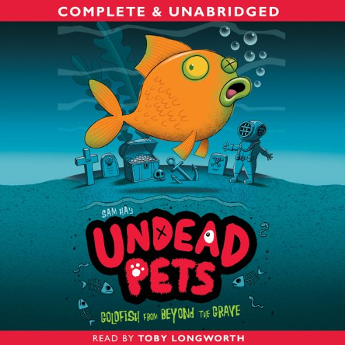 Undead Pets: Goldfish from Beyond the Grave  Audiolibri