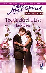 The Cinderella List (Love Inspired Larger Print) by Judy Baer (2010-04-01)