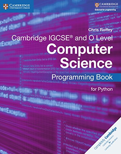 Cambridge IGCSE computer science. Programming book for Python. Per le Scuole superiori (Cambridge International IGCSE) por Sarah Lawrey