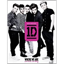 One Direction: Where We Are (100% Official): Our Band, Our Story by One Direction (2013-08-29)