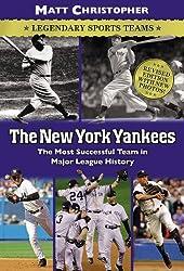 The New York Yankees: Legendary Sports Teams (Matt Christopher Legendary Sports Events)