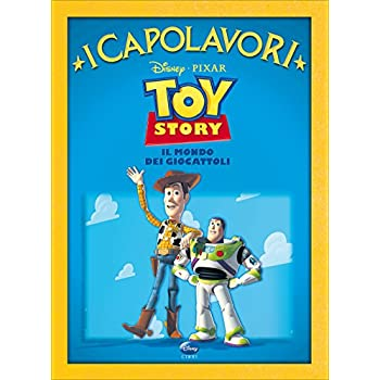 Toy Story. Ediz. Illustrata