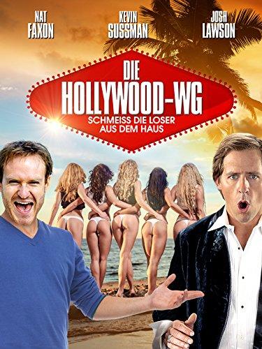 Die Hollywood-WG: Schmeiss die Loser aus dem Haus