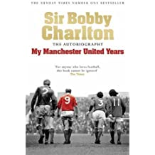 My Manchester United Years: The Autobiography