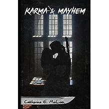 Karma & Mayhem: Book One of the Bonded Souls Series