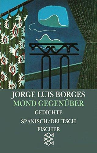 Jorge Luis Borges, Werke in 20 Bänden (Taschenbuchausgabe): Mond gegenüber: Gedichte 1923-1929