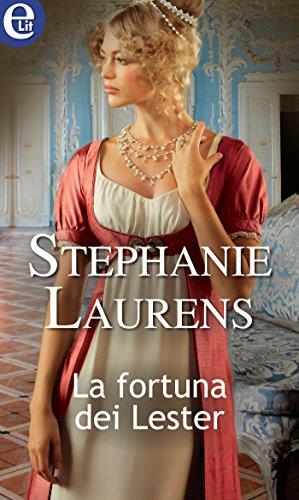 La fortuna dei Lester (eLit) (Lester Saga Vol. 2) di [Laurens, Stephanie]