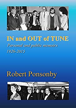 IN and OUT of TUNE: A light-hearted look at a serious life by [Ponsonby, Robert]