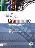 Atelier de grammaire. Con esercizi e soluzione. Per le Scuole superiori. Con CD-ROM. Con espansione online