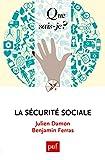 La sécurité sociale: « Que sais-je ? » n° 4035...