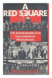 Red Square: Autobiography of an Unconventional Revolutionary