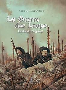 vignette de 'La guerre des loups (Victor Lepointe)'