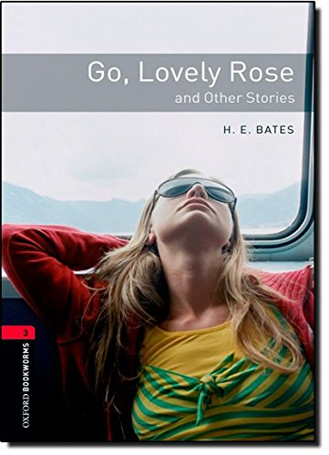Go, Lovely Rose and Other Stories