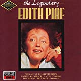 The Legendary Edith Piaf -