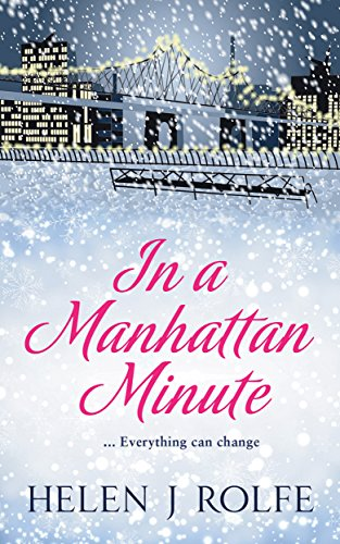 In a Manhattan Minute by [Rolfe, Helen J]