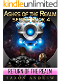 The Return of the Realm (Ashes of the Realm series Book 4)