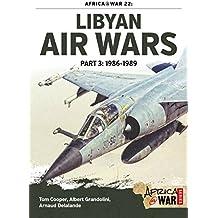 Libyan Air Wars (Africa@War, Band 22)