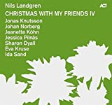 Christmas With My Friends IV - Nils Landgren