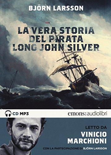 la-vera-storia-del-pirata-long-john-silver-letto-vinicio-marchioni-audiolibro-2-cd-audio-formato-mp3