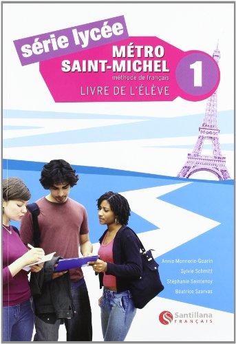 Mètro saint - michele 1, serie lycee, methode de français