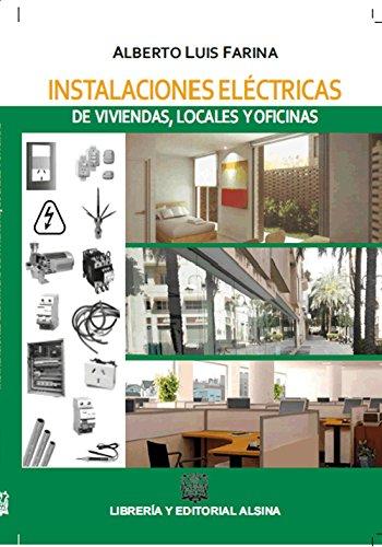 Instalaciones electricas de viviendas, locales y oficinas ...
