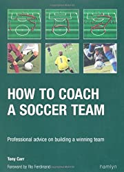 How to Coach a Soccer Team: Professional Advice on Buliding a Winning Team