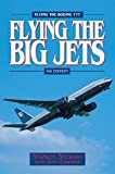 Flying The Big Jets (4th Edition)