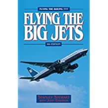 Flying The Big Jets (4th Edition) (English Edition)