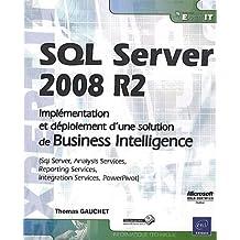 SQL Server 2008 R2 - Implémentation et déploiement d'une solution de Business Intelligence