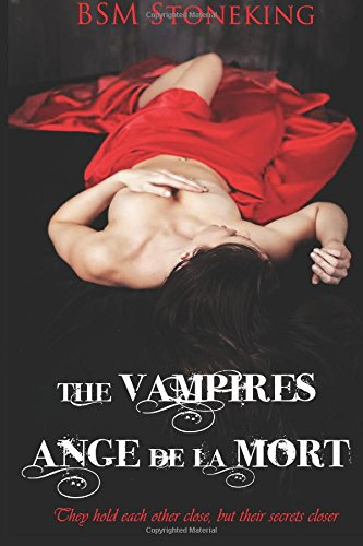 The Vampires Ange De La Mort: Volume 1