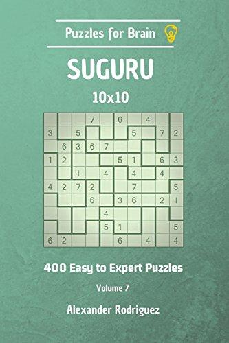 Puzzles for Brain Suguru - 400 Easy to Expert 10x10 vol. 7: Volume 7