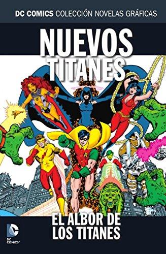 Colección Novelas Gráficas núm. 53: Nuevos Titanes: El albor de los