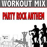 Party Rock Anthem (Workout Mix)