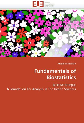 Fundamentals of Biostatistics: BIOSTATISTIQUE A Foundation For Analysis in The Health Sciences par Magid Maatallah