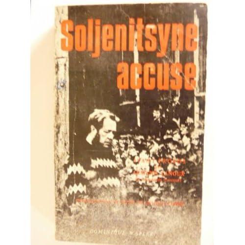 Soljenitsyne accuse