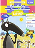 Cahier de vacances de Loup - Je rentre en moyenne section (édition 2019)