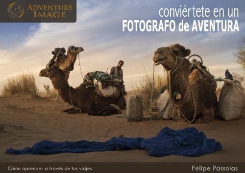 Conviértete en un FOTÓGRAFO DE AVENTURA: Cómo aprender a través de tus viajes