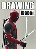 Clip: Drawing Deadpool [OV]