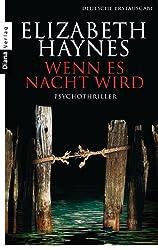 Wenn es Nacht wird: Psychothriller (German Edition)
