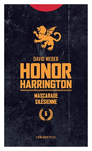 Honor Harrington, Tome 6 : Mascarade silesienne par