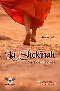 La Shekinah par Ava Torrent