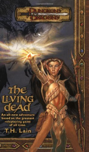 The Living Dead (Dungeons & Dragons Novel) by T.H. Lain (2002-08-01)