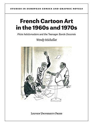 French cartoon art in the 1960's and 1970's : Pilote hebdomadaire par Wendy Michallat