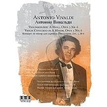 Violinkonzert A-Moll, Opus 3 Nr. 6: Ausgabe für Violine und Klavier. Violinstimme bezeichnet von Zakhar Bron