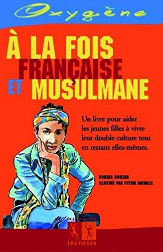 A la fois française et musulmane