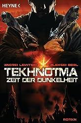 Tekhnotma - Zeit der Dunkelheit: Roman